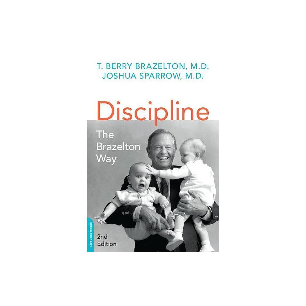 Discipline Merloyd Lawrence Book 2nd Edition By T Berry Brazelton Joshua Sparrow Paperback