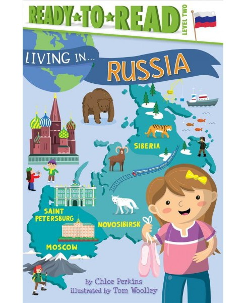 Living in... Russia -  (Living In...Ready-to-Read) by Jesse Burton (Hardcover) - image 1 of 1
