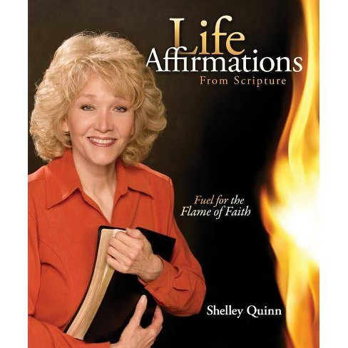 Life Affirmations - by  Shelley Quinn (Hardcover) - image 1 of 1