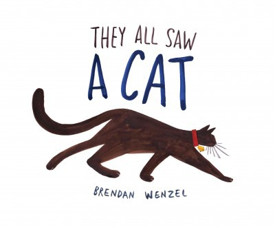 They All Saw a Cat (School And Library)(Brendan Wenzel)