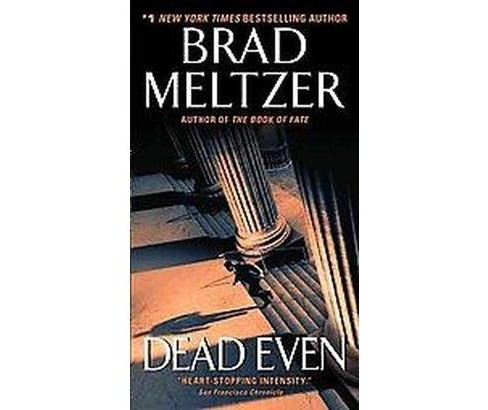 Dead Even (Reprint) (Paperback) by Brad Meltzer - image 1 of 1