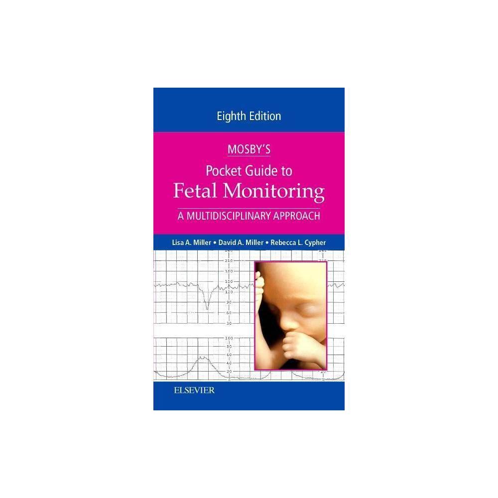 Mosby S Pocket Guide To Fetal Monitoring Nursing Pocket Guides 8th Edition By Lisa A Miller David Miller Rebecca L Cypher Paperback