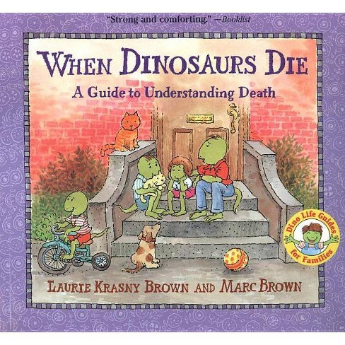 When Dinosaurs Die - (Dinos Die) by  Laurie Krasny Brown (Hardcover) - image 1 of 1