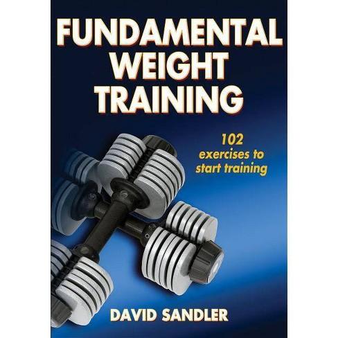 Fundamental Weight Training - by  David Sandler (Paperback) - image 1 of 1