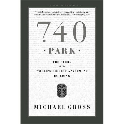 740 Park - by  Michael Gross (Paperback) - image 1 of 1