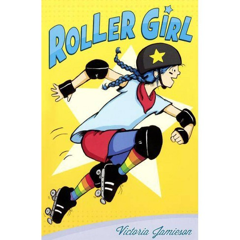 Roller Girl - by  Victoria Jamieson (Hardcover) - image 1 of 1