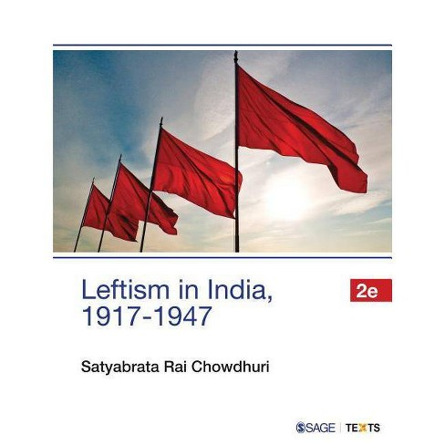 Leftism in India, 1917-1947 - 2 Edition by  Satyabrata Rai Chowdhuri (Paperback) - image 1 of 1