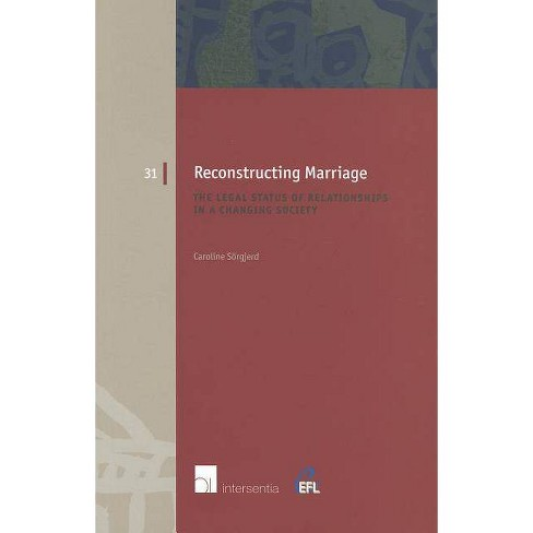 Reconstructing Marriage - (European Family Law) by  Caroline Sa?a?a?argjerd (Paperback) - image 1 of 1