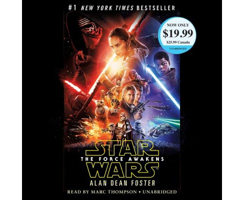 Star Wars The Force Awakens -  Unabridged by Alan Dean Foster (CD/Spoken Word) - image 1 of 1