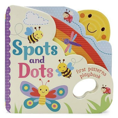 Spots and Dots - (Board Book)