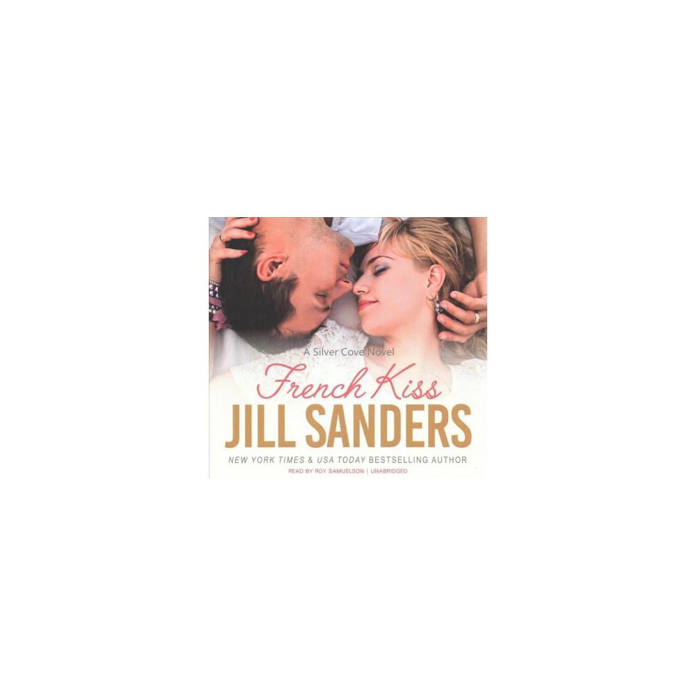 French Kiss (Unabridged) (CD/Spoken Word) (Jill Sanders)