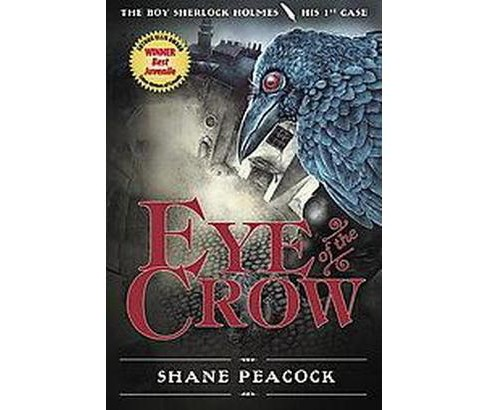 Eye of the Crow (Reprint) (Paperback) (Shane Peacock) - image 1 of 1