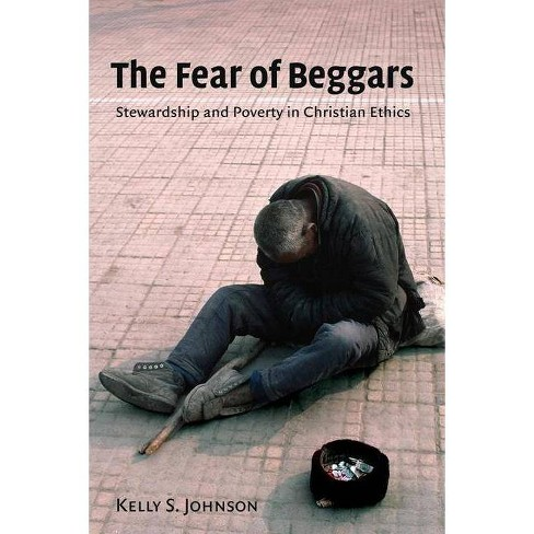 Fear of Beggars - by  Kelly Johnson (Paperback) - image 1 of 1