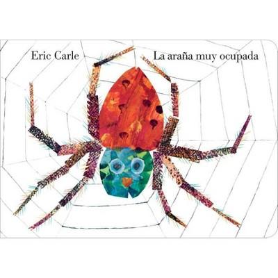 La Araña Muy Ocupada - by Eric Carle (Board Book)
