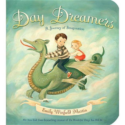 Day Dreamers - by Emily Winfield Martin (Board_book)