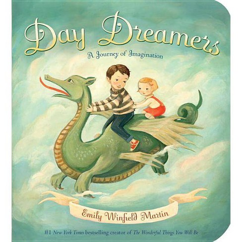Day Dreamers - by  Emily Winfield Martin (Board_book) - image 1 of 1