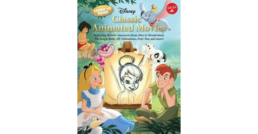 Learn to Draw Disney Classic Animated Movies : Featuring ...