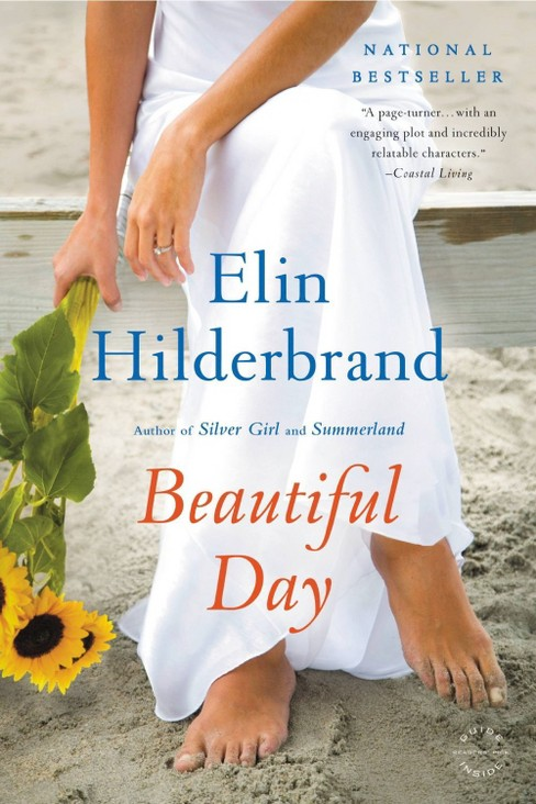 Beautiful Day (Paperback) by Elin Hilderbrand - image 1 of 1