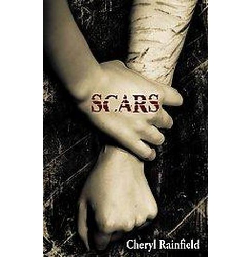 Scars (Paperback) (Cheryl Rainfield) - image 1 of 1