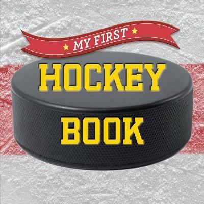 My First Hockey Book - (First Sports)(Board Book)