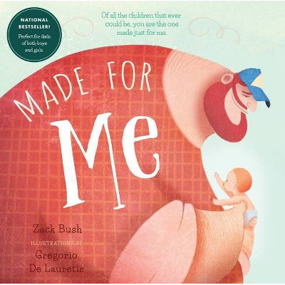 Made for Me - by Zack Bush (Board Book)