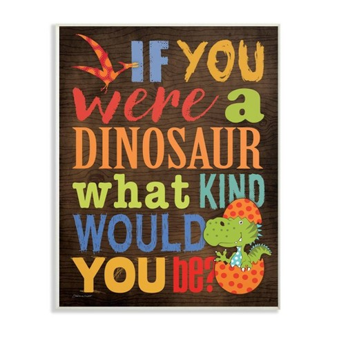 """13""""x0.5""""x19"""" What Kind of Dinosaur Cartoony Typography Oversized Wall Plaque Art - Stupell Industries - image 1 of 3"""