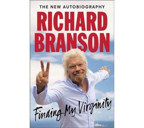 Finding My Virginity : The New Autobiography -  by Richard Branson (Hardcover) - image 1 of 1