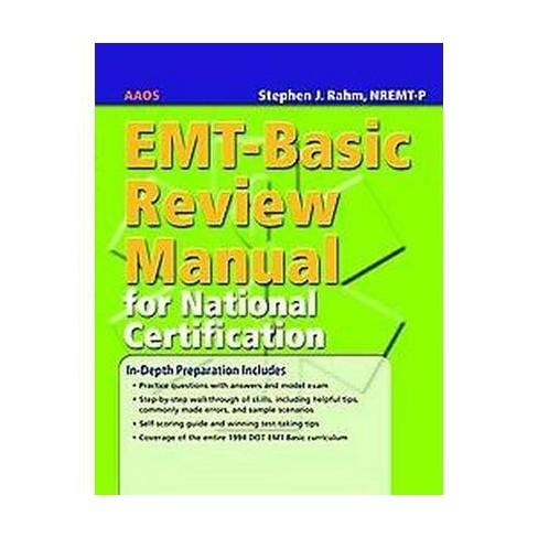 EMT-Basic Review Manual for National Certification (Revised ...