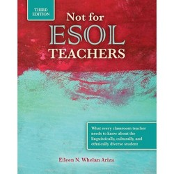 Not for ESOL Teachers - 3rd Edition by  Ariza (Paperback)