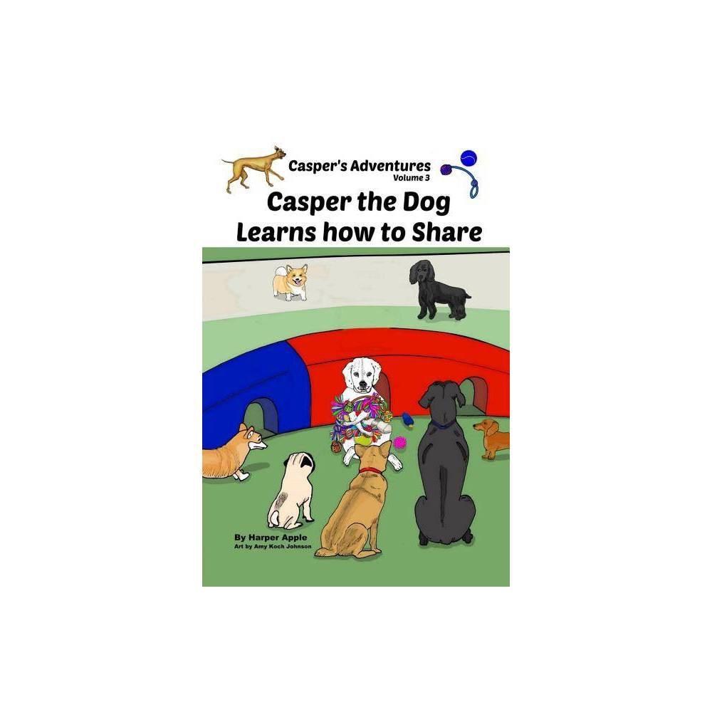 Casper S Adventures Volume 3 By Harper Apple Paperback