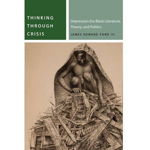 Thinking Through Crisis - (Commonalities) by  James Edward Ford (Hardcover) - image 1 of 1