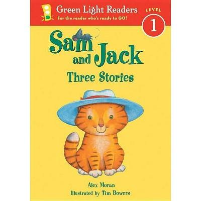 Sam and Jack - (Green Light Reader - Level 1 (Quality))by Alex Moran (Paperback)