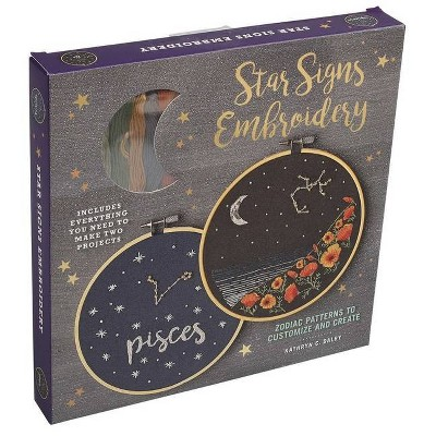 Star Signs Embroidery - (Embroidery Craft) by  Kathryn Chipinka Dalby (Mixed Media Product)