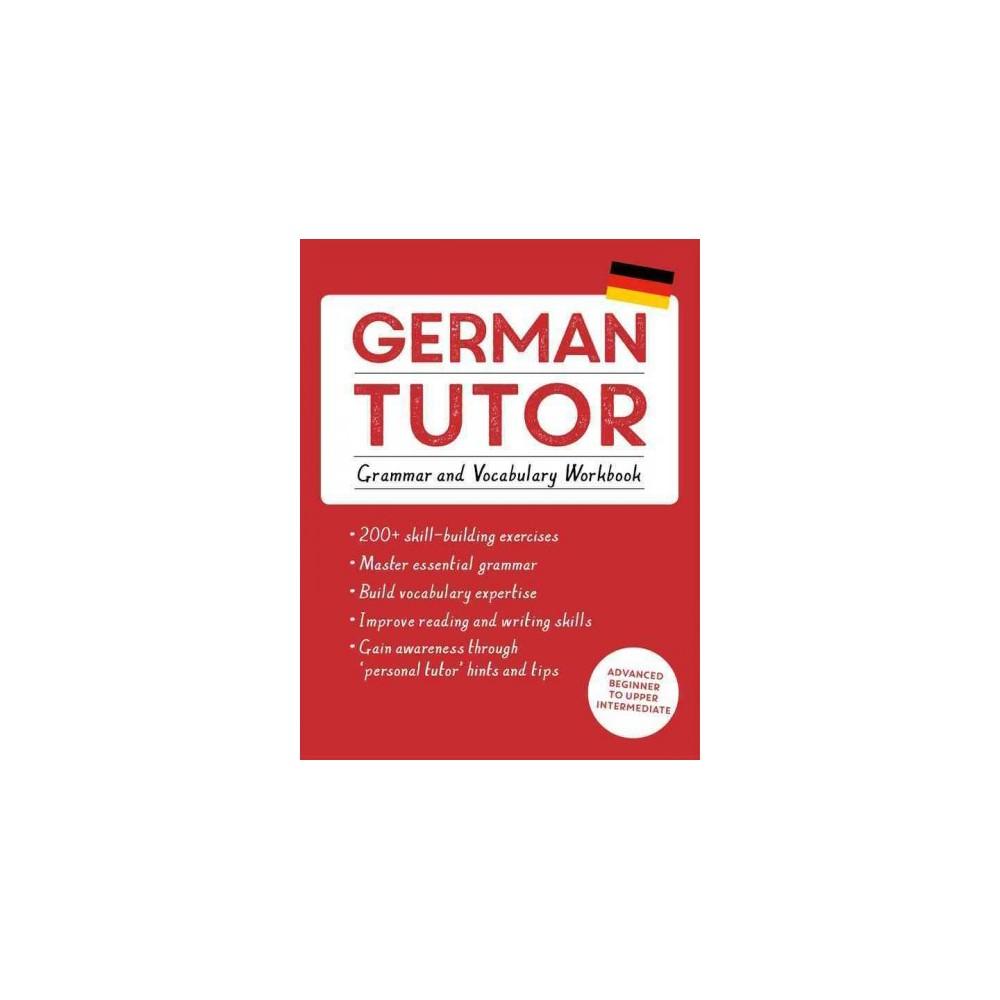German Tutor : Grammar and Vocabulary Workbook (Paperback) (Edith Kreuter & Jonas Langner)