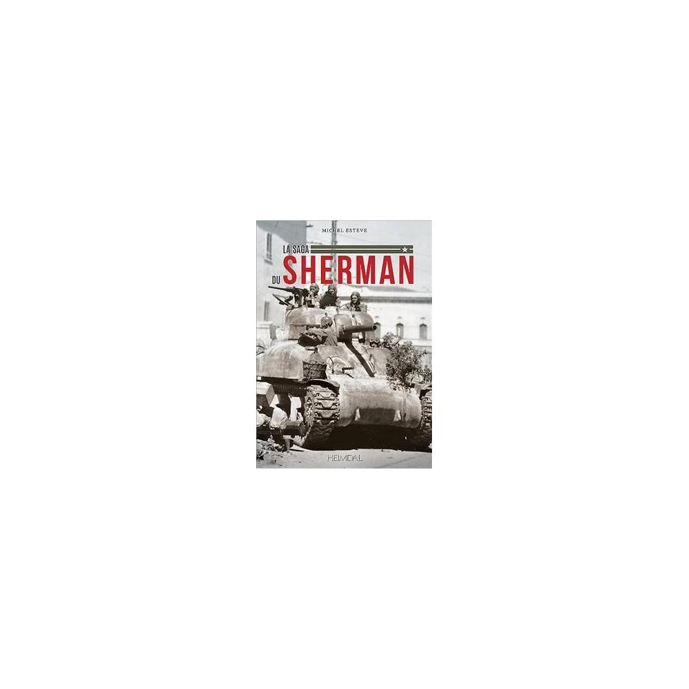 La saga du Sherman - by Michel Esteve (Hardcover)
