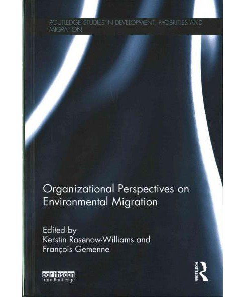 Organizational Perspectives on Environmental Migration (Hardcover) - image 1 of 1