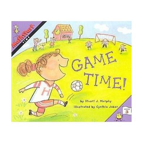 Mathstart Time Game Time Student Reader - (Mathstart 3) by  Stuart J Murphy (Paperback) - image 1 of 1
