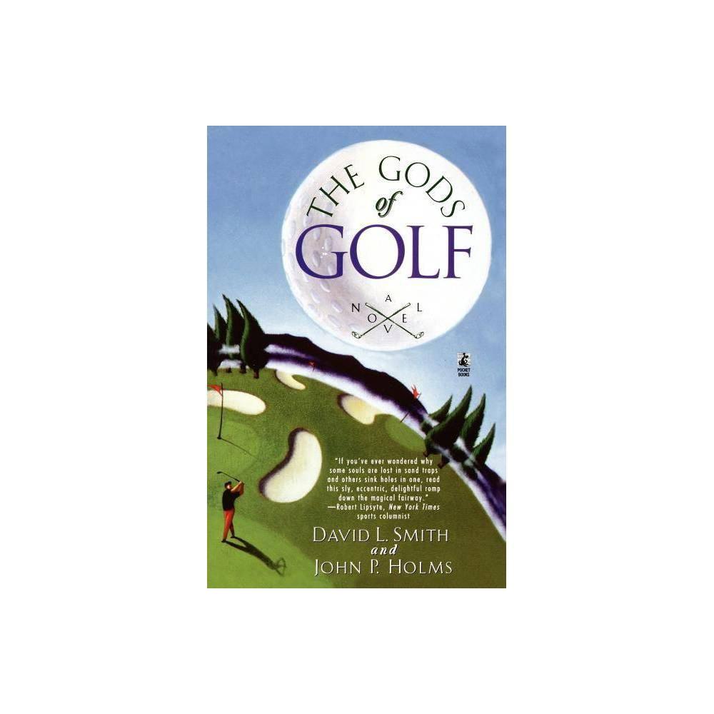 The Gods Of Golf By David L Smith Paperback