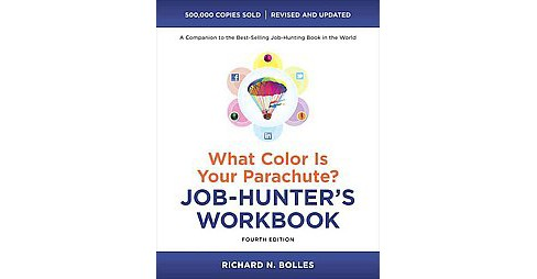 What Color Is Your Parachute? : Job-Hunter's Workbook (Revised / Updated) (Paperback) (Richard Nelson - image 1 of 1