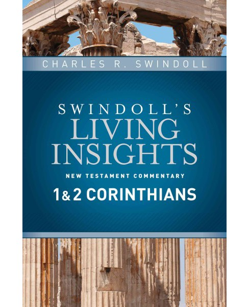 Insights on 1 & 2 Corinthians (Hardcover) (Charles R. Swindoll) - image 1 of 1