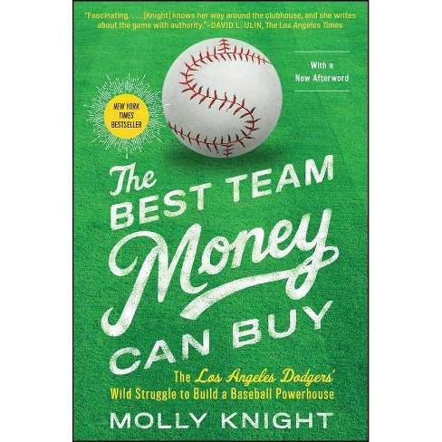 The Best Team Money Can Buy - by  Molly Knight (Paperback) - image 1 of 1