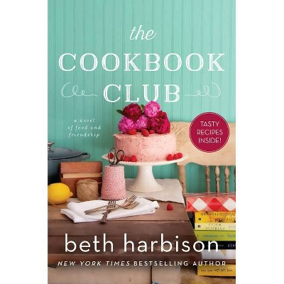 The Cookbook Club - by Beth Harbison (Paperback)