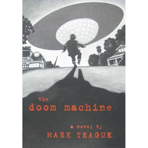 The Doom Machine - by  Mark Teague & Scholastic (Hardcover) - image 1 of 1