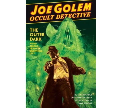Joe Golem Occult Detective 2 : The Outer Dark -  by Christopher  Golden (Hardcover) - image 1 of 1