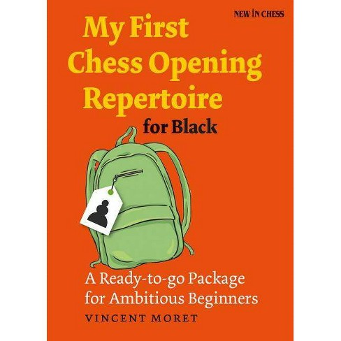 My First Chess Opening Repertoire for Black - by  Vincent Moret (Paperback) - image 1 of 1