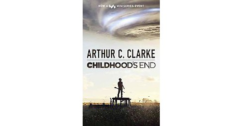 Childhood's End (Media Tie In, Reissue) (Paperback) (Arthur C. Clarke) - image 1 of 1