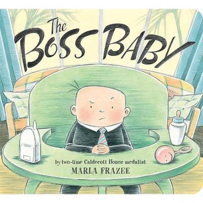 The Boss Baby - (Classic Board Books)by Marla Frazee (Board Book)