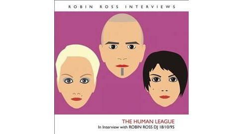 Human League - Interview With Robin Ross:18/10/95 (CD) - image 1 of 1