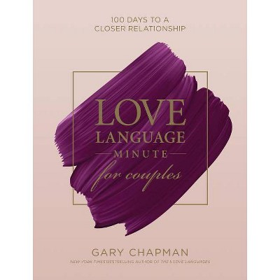 Love Language Minute for Couples - by Gary Chapman (Hardcover)