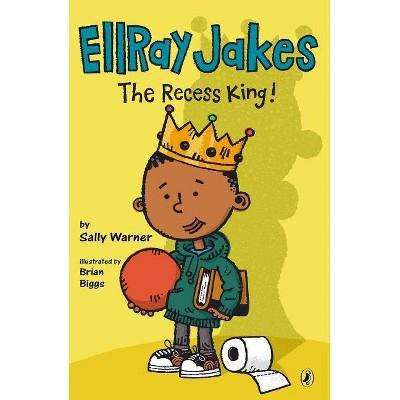 Ellray Jakes the Recess King! (Paperback) (Sally Warner)